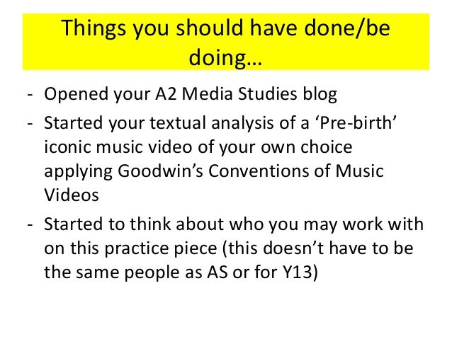 Things you should have done/be doing… - Opened your A2 Media Studies blog - Started your textual analysis of a 'Pre-birth'...