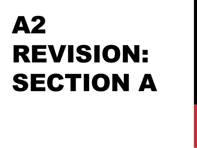 A2 REVISION: SECTION A