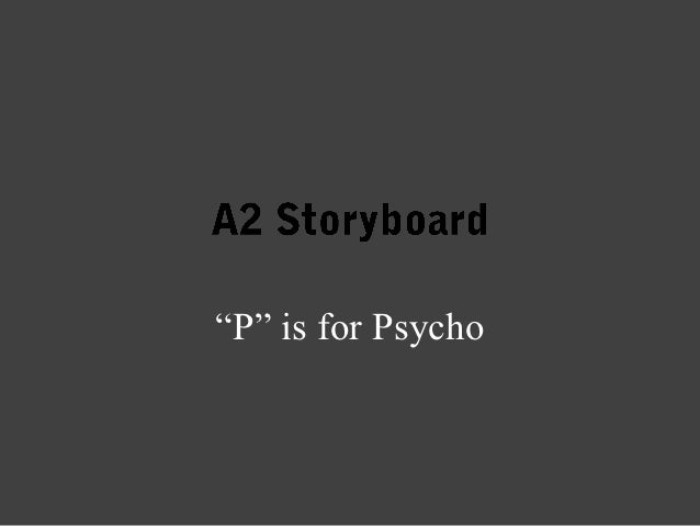 """P"" is for Psycho"