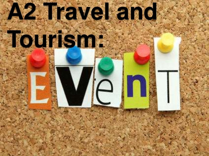 A2 Travel andTourism: