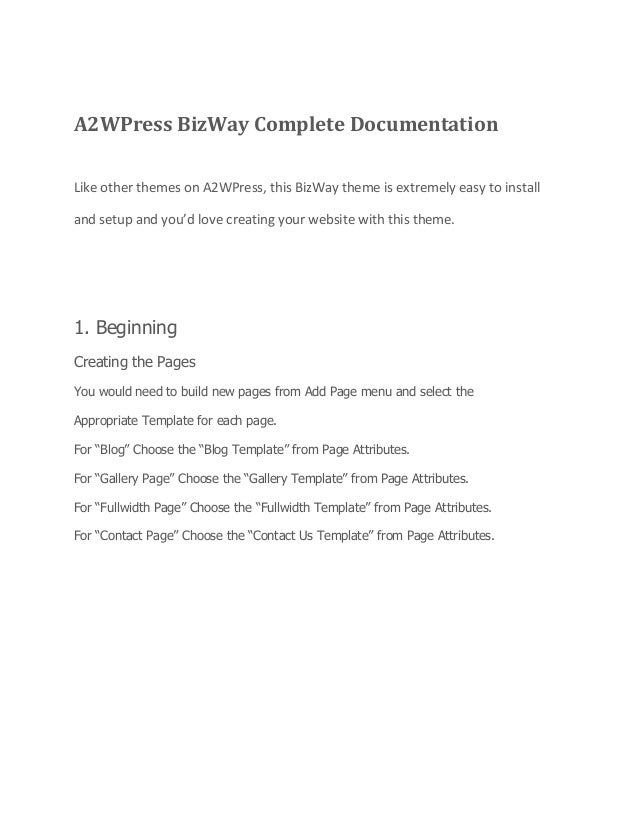 A2WPress BizWay Complete Documentation Like other themes on A2WPress, this BizWay theme is extremely easy to install and s...