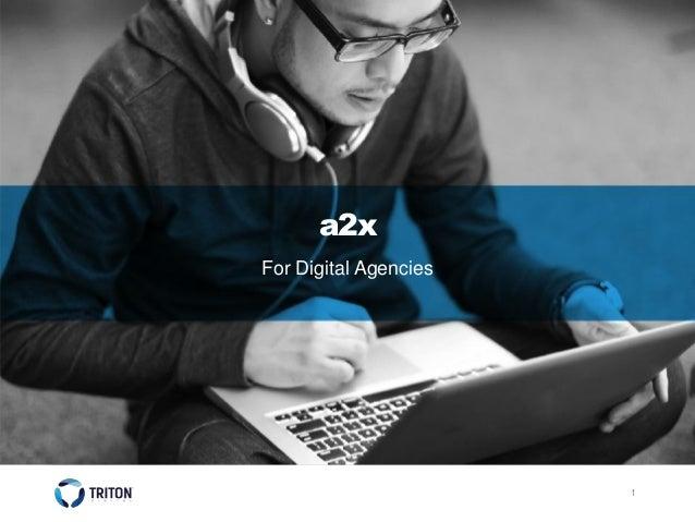 1 a2x For Digital Agencies
