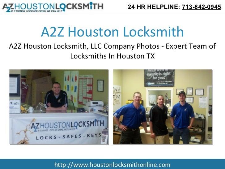 24 HR HELPLINE: 713-842-0945        A2Z Houston LocksmithA2Z Houston Locksmith, LLC Company Photos - Expert Team of       ...