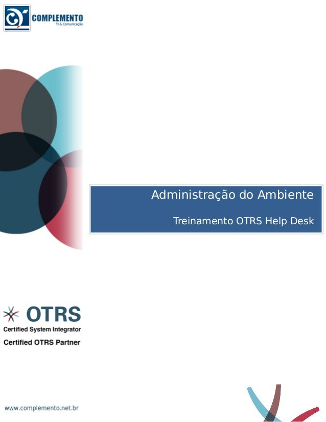 Administração do Ambiente  Treinamento OTRS Help Desk