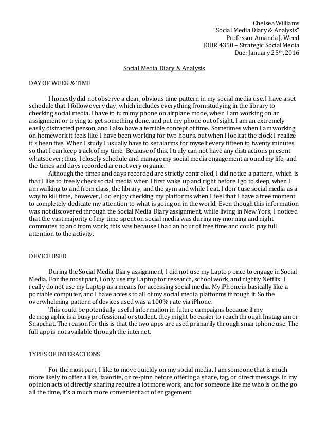 "Chelsea Williams ""Social Media Diary & Analysis"" Professor Amanda J. Weed JOUR 4350 – Strategic Social Media Due: January ..."