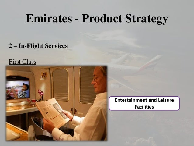 emirates airlines marketing strategy Emirates airline: the strategy reshapes in 2016 – partnerships, china growth, smaller widebodies it also extends to marketing, where emirates may be quiet for.