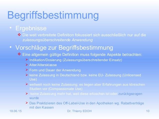 18.06.15 Dr. Thierry EDOH 10 Begriffsbestimmung • Ergebnisse  Die weit verbreitete Definition fokussiert sich ausschließl...