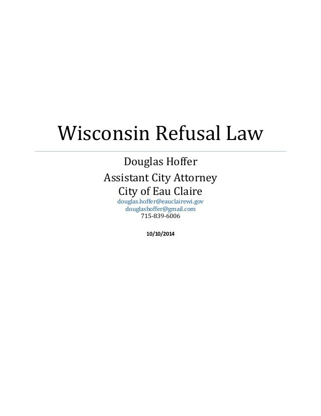 Wisconsin\'s Refusal Law