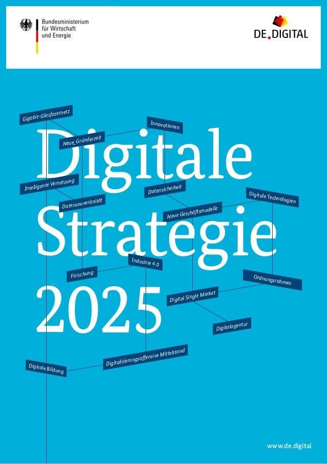 Neue Geschäftsmodelle Digitale Strategie 2025 Gigabit-Glasfasernetz Neue_Gründerzeit Innovationen Datensicherheit Datensou...