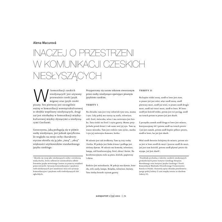 Alena MacurováInaczej o przestrzenIw komunIkacjI czeskIchnIesłyszącychW                komunikacji czeskich               ...