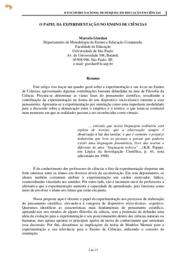 II ENCONTRO NACIONAL DE PESQUISA EM EDUCAÇÃO EM CIÊNCIAS           O PAPEL DA EXPERIMENTAÇÃO NO ENSINO DE CIÊNCIAS        ...