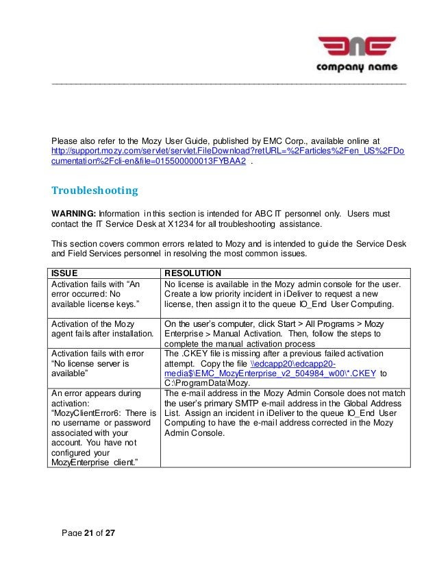 __________________________________________________________________________ Page 21 of 27 Please also refer to the Mozy Use...