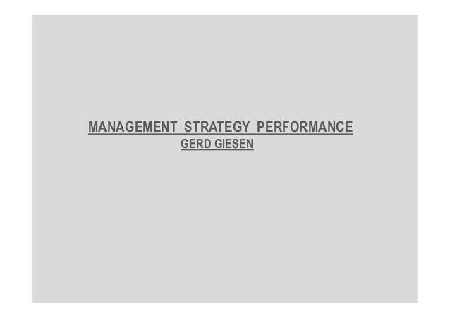 MANAGEMENT STRATEGY PERFORMANCE GERD GIESEN