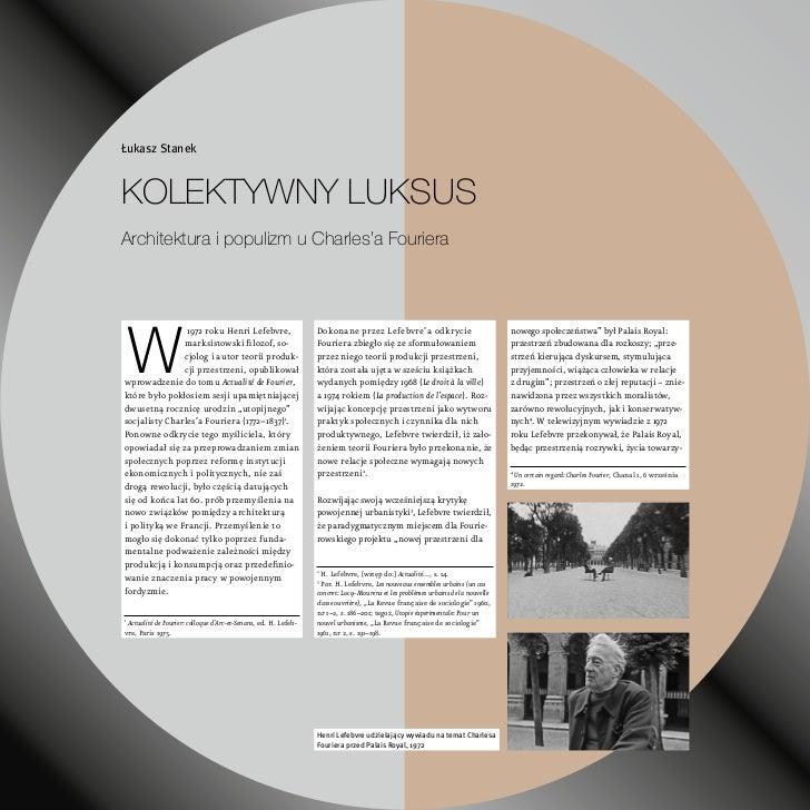 Łukasz StanekKoleKtywny luKsusArchitektura i populizm u Charles'a FourieraW                1972 roku Henri Lefebvre,      ...
