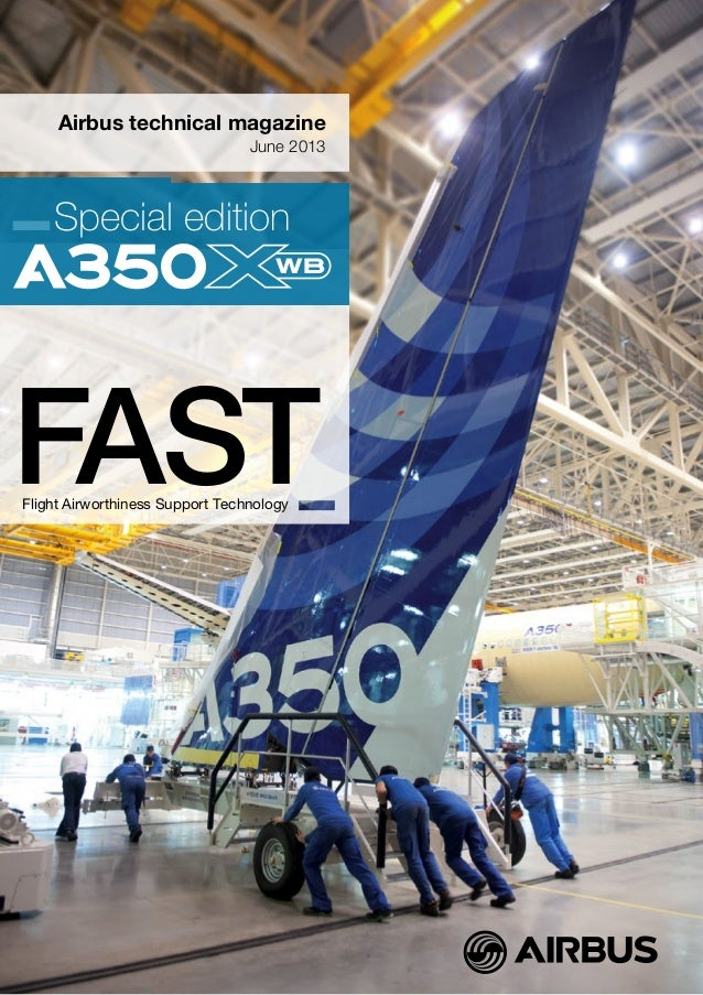 Airbus technical magazineJune 2013Special editionFASTFlight Airworthiness Support Technology
