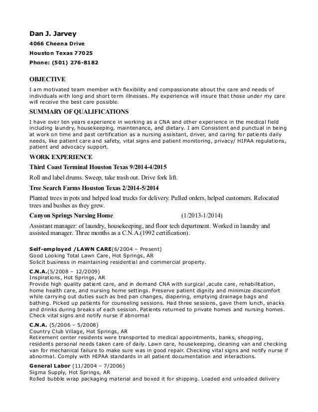 Dan J. Jarvey 4066 Cheena Drive Houston Texas 77025 Phone: (501) 276 ...  Nursing Home Resume
