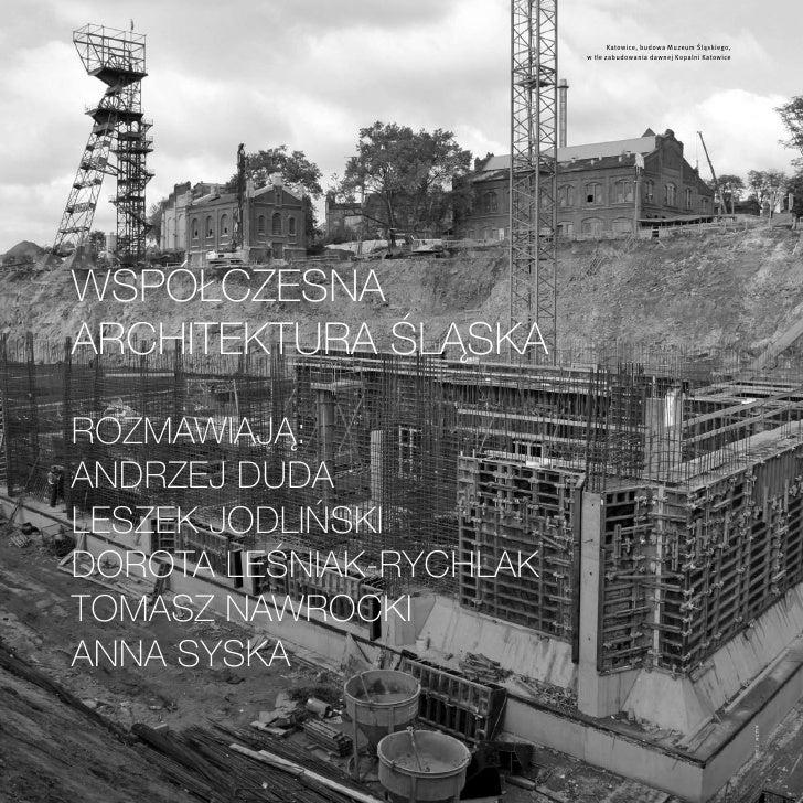 Katowice, budowa Muzeum Śląskiego,                         w tle zabudowania dawnej Kopalni KatowiceWspółczesnaarchitektur...