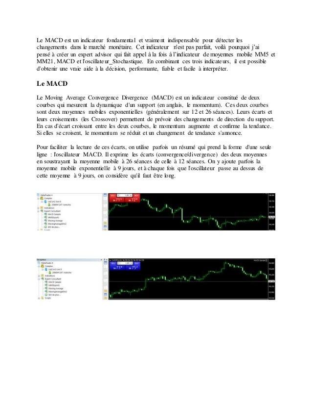 Le MACD est un indicateur fondamental et vraiment indispensable pour détecter les changements dans le marché monétaire. Ce...