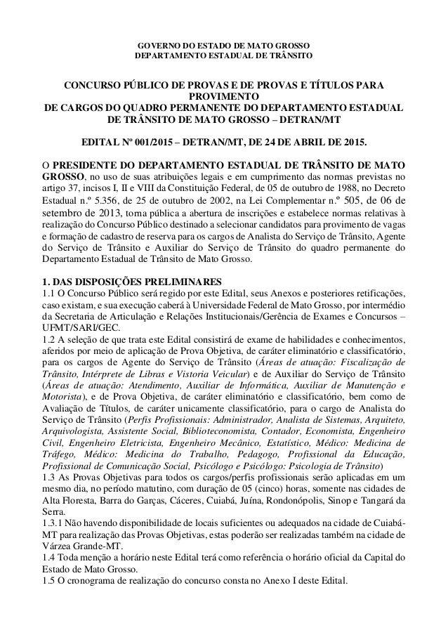 GOVERNO DO ESTADO DE MATO GROSSO DEPARTAMENTO ESTADUAL DE TRÂNSITO CONCURSO PÚBLICO DE PROVAS E DE PROVAS E TÍTULOS PARA P...