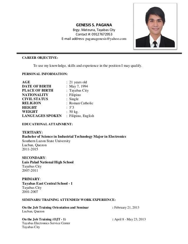 GENESIS S. PAGANA Brgy. Mateuna, Tayabas City Contact #: 09127672953 E- ...
