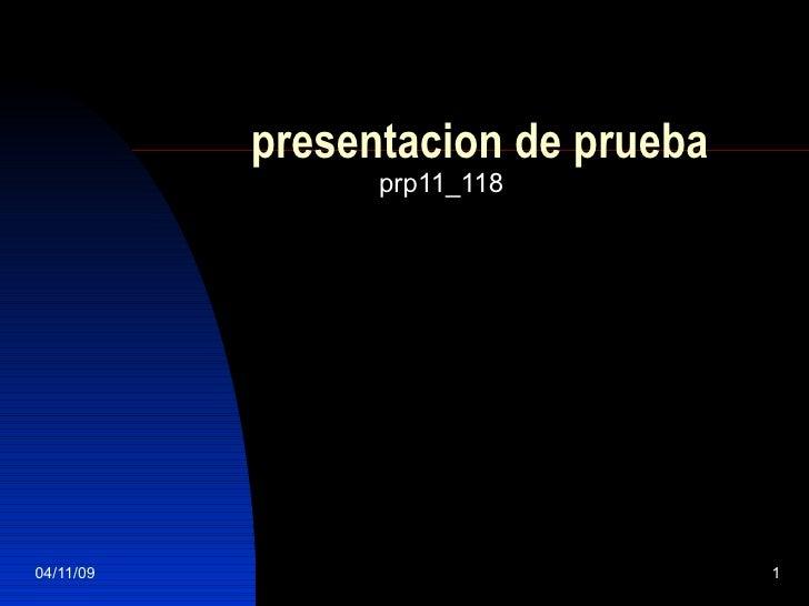 presentacion de prueba prp11_118
