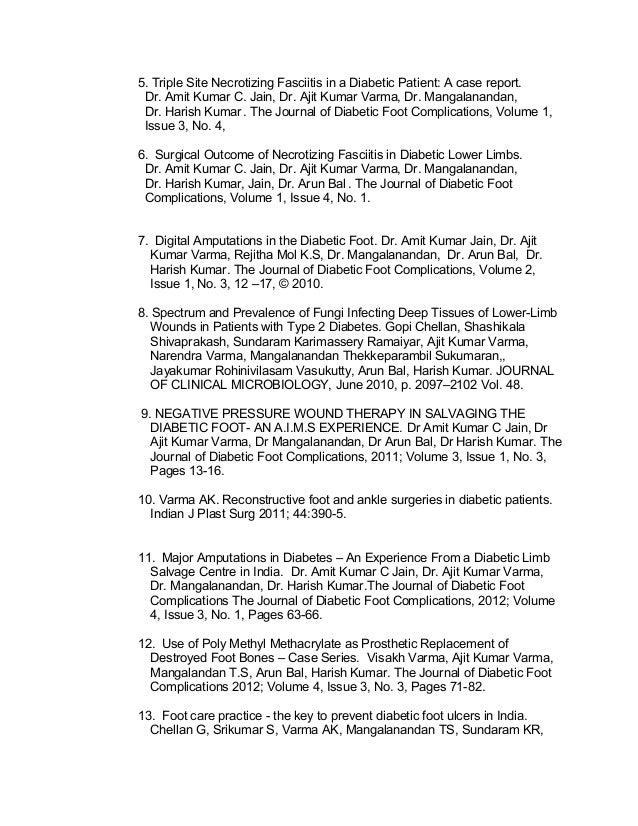 5. Triple Site Necrotizing Fasciitis in a Diabetic Patient: A case report. Dr. Amit Kumar C. Jain, Dr. Ajit Kumar Varma, D...