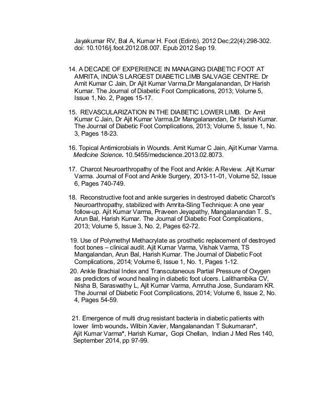 Jayakumar RV, Bal A, Kumar H. Foot (Edinb). 2012 Dec;22(4):298-302. doi: 10.1016/j.foot.2012.08.007. Epub 2012 Sep 19. 14....