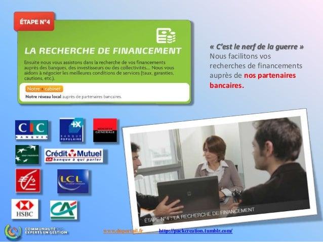 « C'est le nerf de la guerre » Nous facilitons vos recherches de financements auprès de nos partenaires bancaires. www.dup...