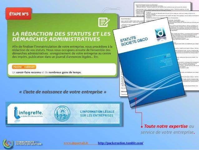 « L'acte de naissance de votre entreprise » Toute notre expertise au service de votre entreprise. www.duportail.fr http://...