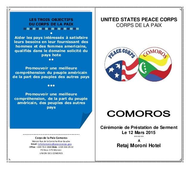 UNITED STATES PEACE CORPS CORPS DE LA PAIX Cérémonie de Préstation de Serment Le 12 Mars 2015 ****** A Retaj Moroni Hotel ...