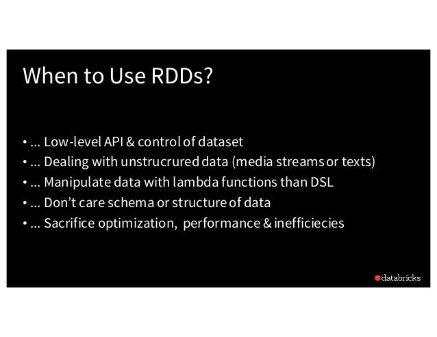 A Tale of Three Apache Spark APIs: RDDs, DataFrames, and