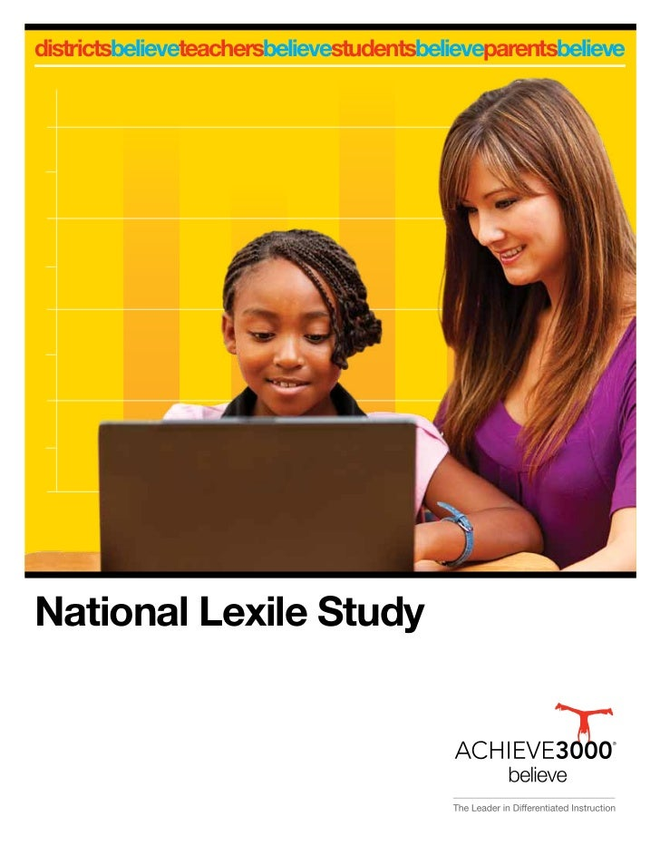 districtsbelieveteachersbelievestudentsbelieveparentsbelieveNational Lexile Study