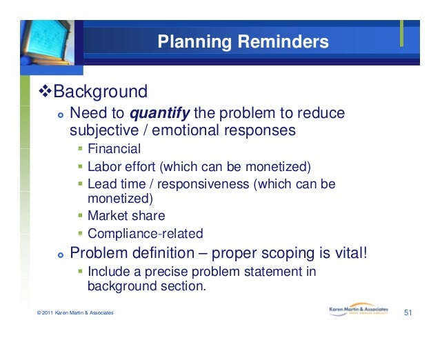 Planning Reminders Background  Need to quantify the problem to reduce subjective / emotional responses  Financial Fina...