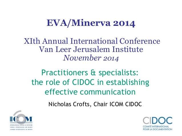 EVA/Minerva 2014  XIth Annual International Conference  Van Leer Jerusalem Institute  November 2014  Practitioners & speci...