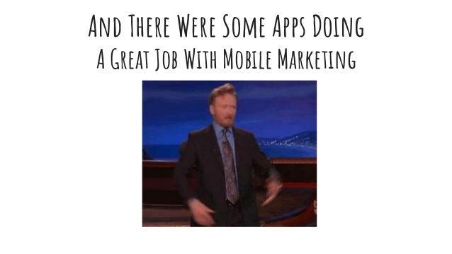 Best Mobile App Marketing Of 2017 (So Far)  Slide 3
