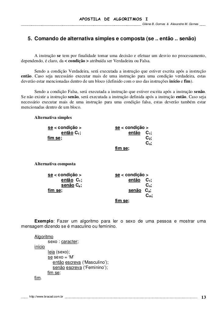 APOSTILA DE ALGORITMOS I__________________________________________________________ Gilene B. Gomes                & Alexan...