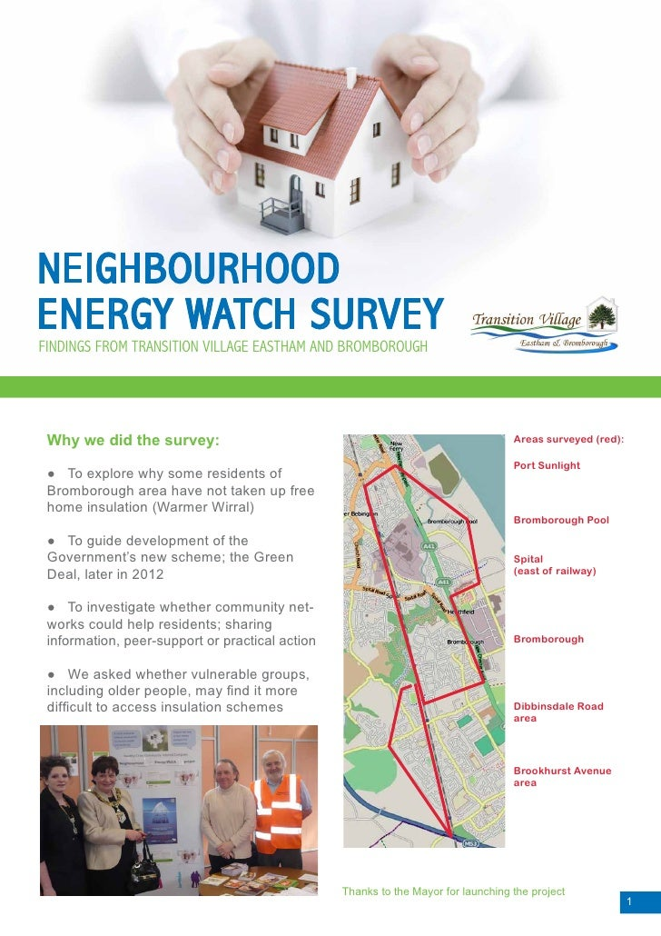 NEIGHBOURHOODENERGY WATCH SURVEYFINDINGS FROM TRANSITION VILLAGE EASTHAM AND BROMBOROUGH Why we did the survey:           ...