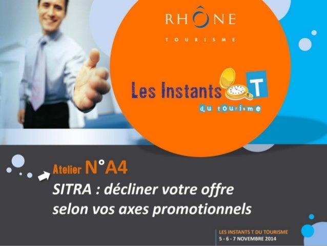 Intervenante  www.rhonetourisme.com  Guénaelle Le Ny (Rhône Tourisme)