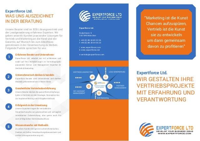 Expertforce Ltd. Wir gestalten IHRE VERTRIEBSPROJEKTE mit Erfahrung und Verantwortung Expertforce Ltd. Was uns Auszeichnet...
