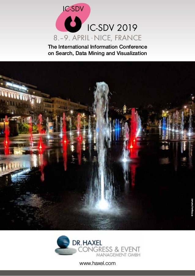 IC-SDV 2018 8.–9. APRIL .NICE, FRANCE The International Information Conference on Search, Data Mining and Visualization ww...