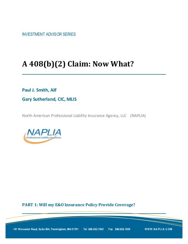 INVESTMENT ADVISOR SERIES A 408(b)(2) Claim: Now What? Paul J. Smith, AIF Gary Sutherland, CIC, MLIS North American Profes...