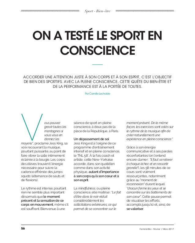 Sport - Bien-être ON A TESTÉ LE SPORT EN CONSCIENCE ACCORDER UNE ATTENTION JUSTE À SON CORPS ET À SON ESPRIT, C'EST L'OBJE...