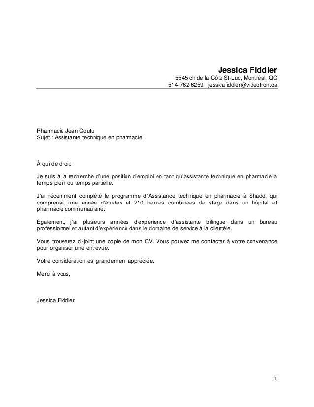 1 Jessica Fiddler 5545 ch de la Côte St-Luc, Montréal, QC 514-762-6259 | jessicafiddler@videotron.ca Pharmacie Jean Coutu ...