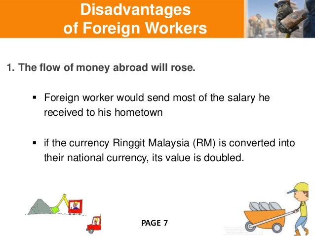 foreign worker in malaysia essay We will write a custom essay sample on disadvantages of foreign workers in  malaysia or any similar topic only for you order now introduction malaysia .