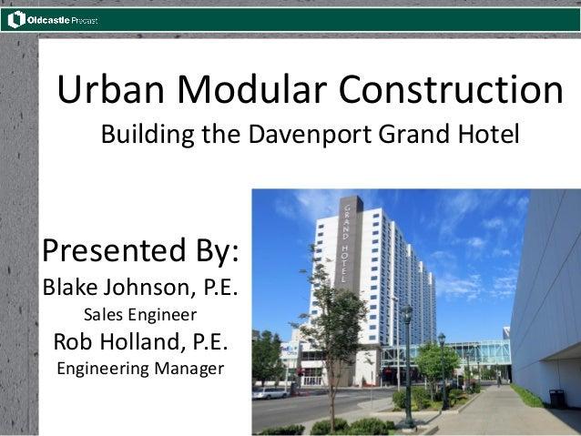 Oldcastle Precast Spokane Urban Modular Construction The Grand Ho
