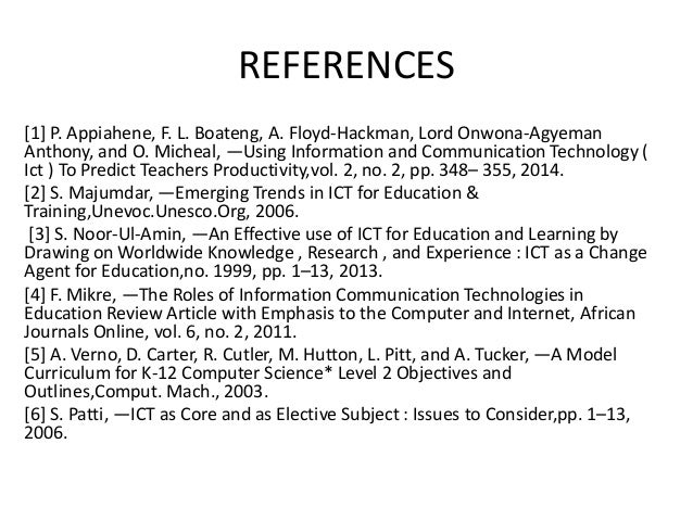 REFERENCES [1] P. Appiahene, F. L. Boateng, A. Floyd-Hackman, Lord Onwona-Agyeman Anthony, and O. Micheal, ―Using Informat...