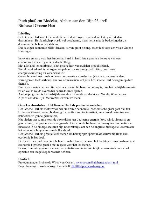 Pitch platform Biodelta, Alphen aan den Rijn 23 aprilBiobased Groene HartInleidingHet Groene Hart wordt niet onderhouden d...