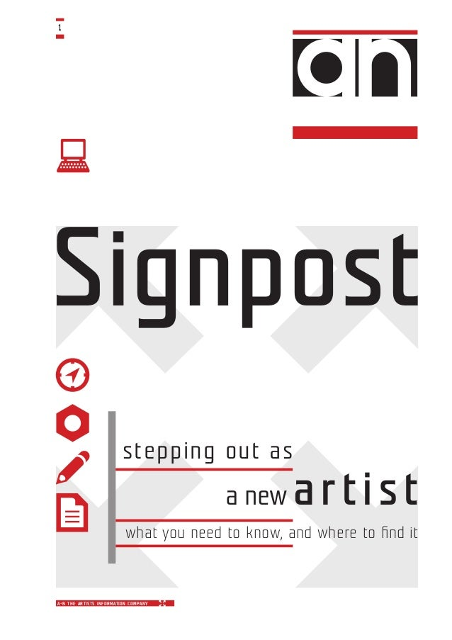 a-n the artists information company v 1 Signpost stepping out as a new artist what you need to know, and where to find it