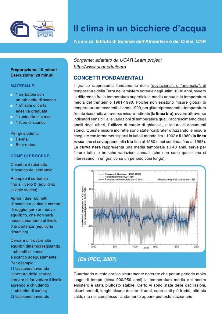 Il clima in un bicchiere d'acqua                                     A cura di: Istituto di Scienze dell'Atmosfera e del C...