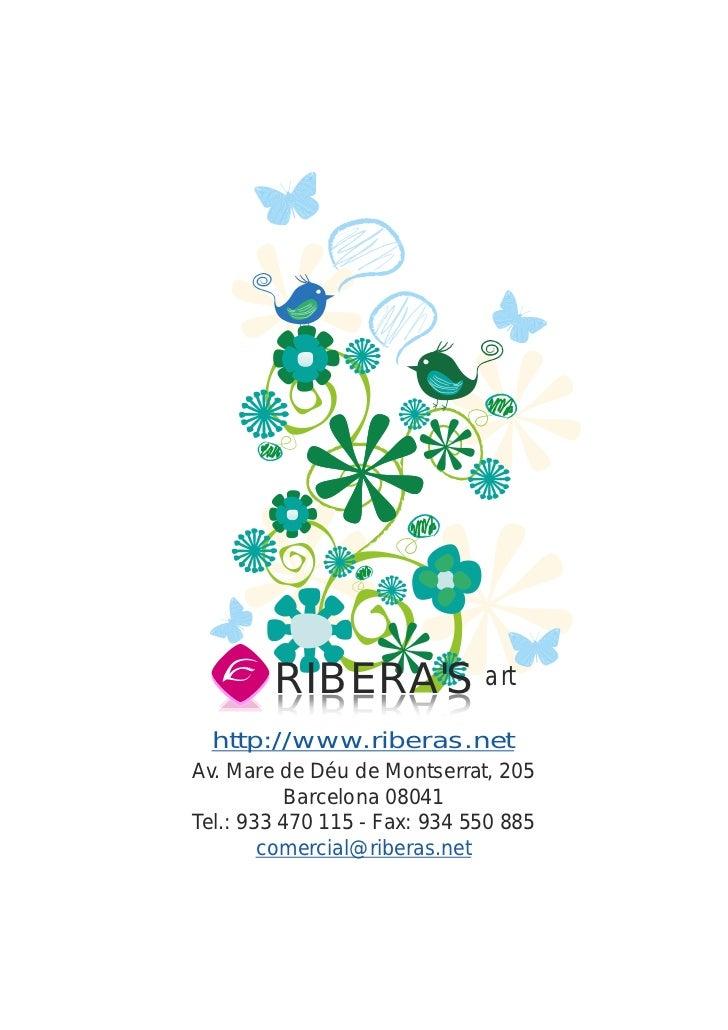 RIBERAS art        S AREBIR        SAREBIR  http://www.riberas.netAv. Mare de Déu de Montserrat, 205          Barcelona 08...